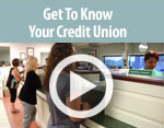 Watch this video to get to know your credit union